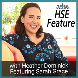 Sarah Grace on Business Miracles with Heather Dominick