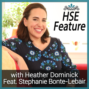 HSE Feature with Speaker and Singer Stephanie Bonte-Lebair on Business Miracles with Heather Dominick